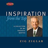 Inspiration from the Top | Zig Ziglar |
