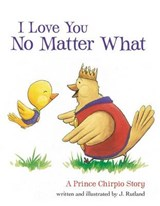 I Love You No Matter What | J. Rutland |