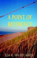 A Point of Reference | Elsa M Van Der Laaken |