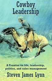 Cowboy Leadership | Steven James Lynn |