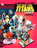 The New Teen Titans Games | Marv Wolfman |