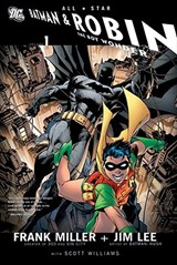 All Star Batman and Robin, the Boy Wonder | Frank Miller & Jim Lee |