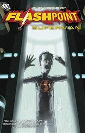 The World of Flashpoint Featuring Superman | Mike Carlin |