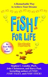 Fish! for Life | Stephen C. Lundin |