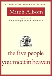The Five People You Meet in Heaven | Mitch Albom |