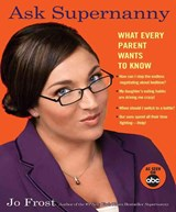 Ask Supernanny | Jo Frost |