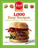 Food Network Magazine 1,000 Easy Recipes | Food Network Magazine |