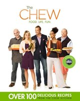 The Chew | Hall, Carla ; Batali, Mario ; Symon, Michael |