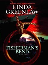 Fisherman's Bend | Linda Greenlaw |