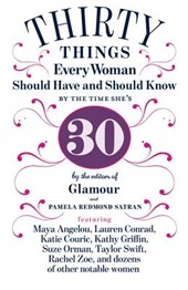 30 Things Every Woman Should Have and Should Know by the Time She's
