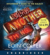 And Another Thing... | Eoin Colfer |