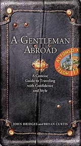 A Gentleman Abroad | John Bridges |