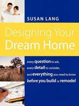 Designing Your Dream Home | Susan Lang |