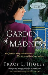 Garden of Madness | Tracy Higley |