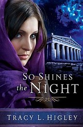 So Shines the Night | Tracy Higley |