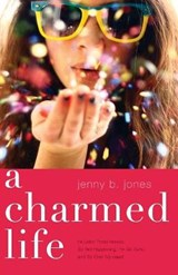 A Charmed Life | Jenny B. Jones |