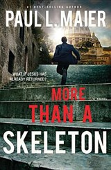 More Than a Skeleton | Paul L. Maier |