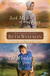Seek Me with All Your Heart/The Wonder of Your Love | Beth Wiseman |