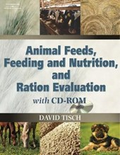 Animal Feeds, Feeding And Nutrition and Ration Evaluation | David A. Tisch |
