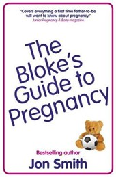 The Bloke's Guide To Pregnancy