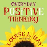 Everyday Positive Thinking | Louise L. Hay |