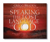 Speaking the Lost Language of God | Gregg Braden |