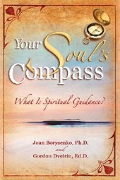 Your Soul's Compass | Joan Phd Borysenko |