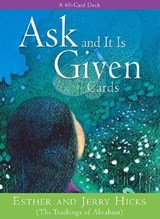 Ask and It Is Given Cards | Hicks, Esther ; Hicks, Jerry |