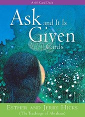 Ask and It Is Given Cards | Hicks, Esther; Hicks, Jerry |