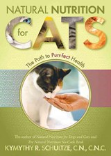 Natural Nutrition for Cats | Kymythy R. Schultze |