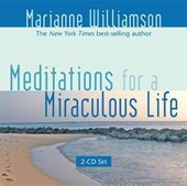 Meditations for a Miraculous Life | Marianne Williamson |