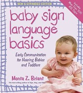 Baby Sign Language Basics | Monta Z Briant |