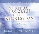 Spiritual Progress Through Regression | Brian Weiss |