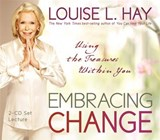 Embracing Change | Louise Hay |