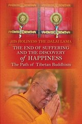 The End of Suffering and the Discovery of Happiness | Dalai Lama |