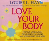 Love Your Body | Louise Hay |