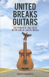 United Breaks Guitars | Dave Carroll |