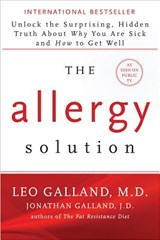 The Allergy Solution | Galland, Leo, M.D. ; Galland, Jonathan |