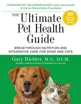 The Ultimate Pet Health Guide | Gary Richter |