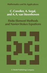 Finite Element Methods and Navier-Stokes Equations | C. Cuvelier |