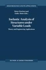 Inelastic Analysis of Structures Under Variable Loads | auteur onbekend |