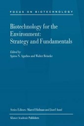 Biotechnology for the Environment | Spiros N. Agathos |