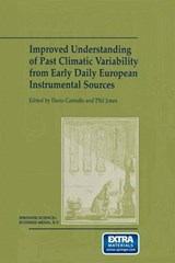Improved Understanding of Past Climatic Variability from Early Daily European Instrumental Sources |  |