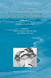 Tracking Environmental Change Using Lake Sediments | John P. Smol |