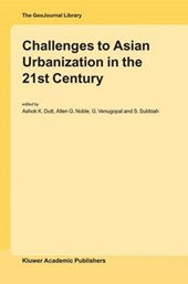 Challenges to Asian Urbanization in the 21 Century | Ashok K. ; Asian Urbanisation Conference 2000 Madr Dutt & Allen G. Noble |