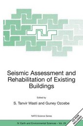 Seismic Assessment and Rehabilitation of Existing Buildings | S. Ed Tanvir Wasti |