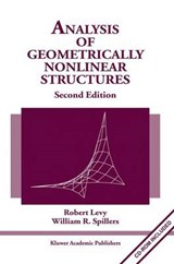 Analysis of Geometrically Nonlinear Structures | Robert Levy |