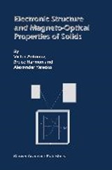 Electronic Structure and Magneto-Optical Properties of Solids | Victor Antonov; Alexander Yaresko; Bruce Harmon |