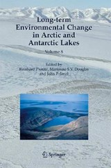 Long-term Environmental Change in Arctic and Antarctic Lakes | auteur onbekend |