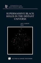 Supermassive Black Holes In The Distant Universe | Amy J. Barger |